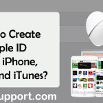 How to Create Apple ID Using iPhone, Mac, and iTunes?