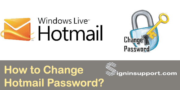 How to Change Hotmail Password?