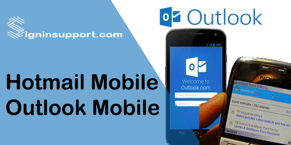 Hotmail Mobile Outlook Mobile