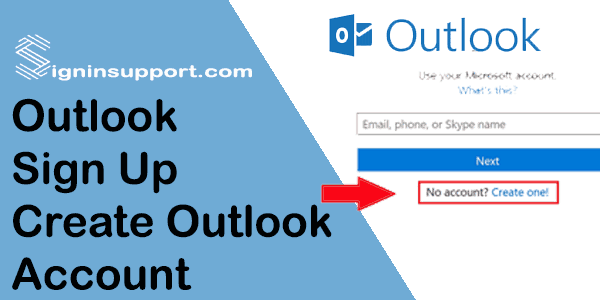 Outlook Sign Up | Register Outlook Account - Outlook Sign ...