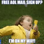AOL Mail sign up Meme